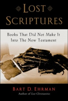 Lost Scriptures -Books that did not make it into the New Testament