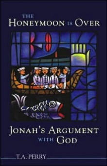 Honeymoon Is Over - Jonah's Argument With God