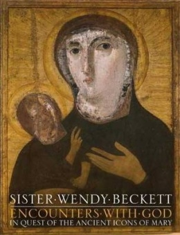 Encounters with God: In Quest of the Ancient Icons of Mary