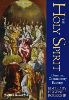 Holy Spirit, The: Classic and Contemporary Readings