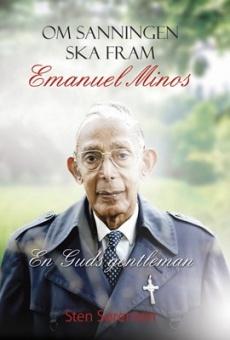 Om sanningen ska fram: Emanuel Minos