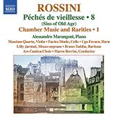 Péchés de vieillesse, Vol. 8 & Chamber Music and Rarities, Vol. 1  - Alessandro Marangoni
