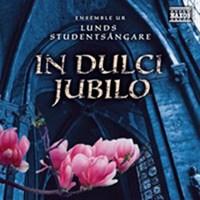 Ensemble ur Lunds Studentsångare - In dulci jubilo