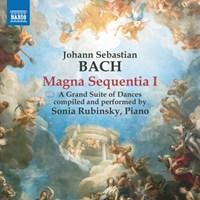 Bach, J S - Magna Sequentia I