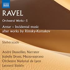Orchestral Works 5: Antar - Incidental music after works by Rimsky-Korsakov; Shéhérazade - Isabelle, Druet
