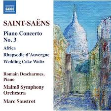 Piano Concerto No. 3; Africa; Rhapsodie d'Auvergne - Romain Descharmes