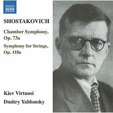 Chamber Symphony, Op. 73a / Symphony for Strings, Op. 118a - Kiev Virtuosi; Dmitry Yablonsky