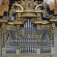 Brahms, Johannes - Complete Organ Music
