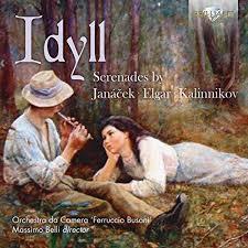 Idyll: Serenades by Janacek / Elger / Kalinnikov