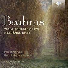 Viola Sonatas Op. 120, 2 Gesänge Op. 91 - Luca Sanzò (viola) / Maurizio Paciariello (piano)