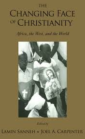 Changing Face of Christianity: Africa, the West and the World