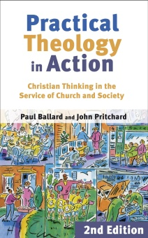 Practical Theology in Action: Christian Thinking in the Service of Church and Society (2nd edition)