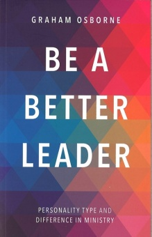 Be A Better Leader: Personality Type And Difference In Ministry