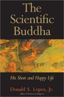 Scientific Buddha: His Short and Happy Life
