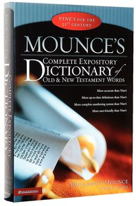 Mounce's Complete Expository Dictionary of Old + New Testament Words