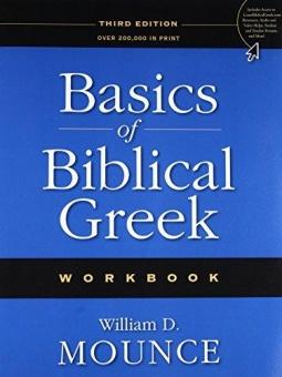 Basics of Biblical Greek: Workbook 3rd ed