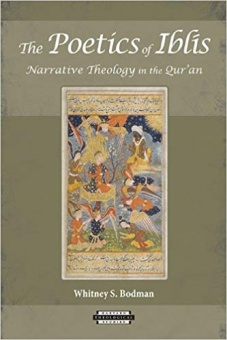 Poetics of Iblis: Narrative Theology in the Quran