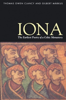 Iona: the Earliest Poetry of a Celtic Monastery