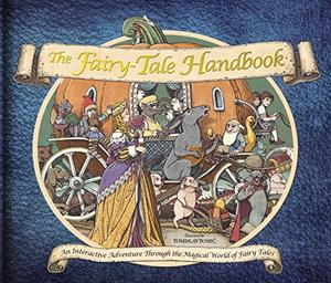 The Fairy-Tale Handbook - An interactive Adventure Through the Magical World of Fairy Tales