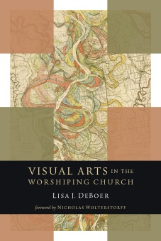 Visual Arts in the Worshiping Church