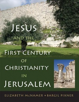 Jesus and First-Century Christianity in Jerusalem
