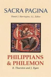 Philippians + Philemon (Sacra Pagina 10)