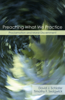 Preaching What We Practice