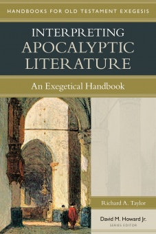 Interpreting Apocalyptic Literature: an Exegitical Handbook