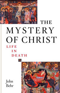 The Mystery of Christ: Life In Death