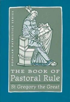 Book of Pastoral Rule - Popular Patristics Series