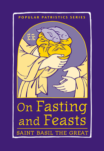 On fasting and the Feasts