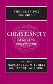 Cambridge History of Christianity: Origins to Constantine, Vol 1