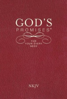 God's Promises for Your Every Need - NKJV