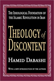 Theology of Discontent -Ideological foundation of the Islamic Revolution in Iran