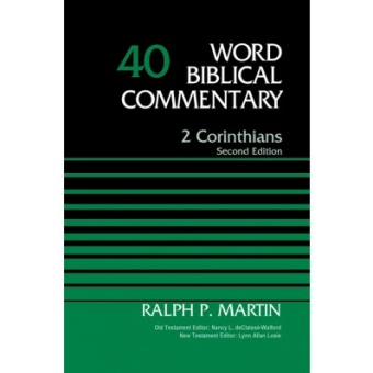 2 Corinthians, Volume 40: Second Edition (Special) - Word Biblical Commentary #40 - (2ND ed.)