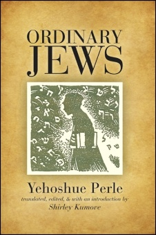 Ordinary Jews - Translated and with an introduction by Shirley Kumove