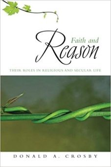 Faith and Reason: Their Roles in Religious and Secular Life