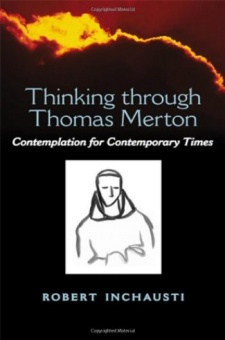 Thinking through Thomas Merton: Contemplation for Contemporary Times