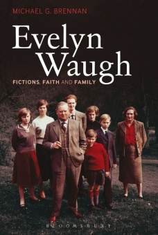 Evelyn Waugh: Fictions, Faith and Family
