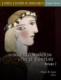 People's History of Christianity: From the Reformation to the 21st Century - Volume 2 - Student Edition