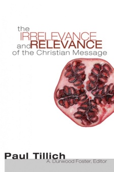 Irrelevance and Relevance of the Christian Message