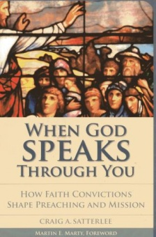 When God Speaks Through You: How Faith Convictions Shape Preaching and Mission