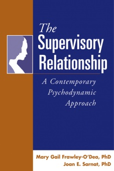 Supervisory relationship - a contemporary psychodynamic approach
