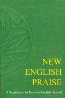 New English Praise: A Supplement of The New English Hymnal
