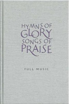 Hymns of Glory - Songs of Praise: Full Music