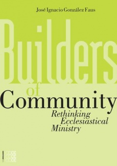 Community: Rethinking Ecclesiastical Ministry