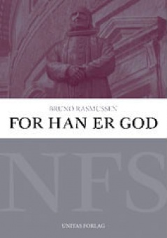 For han er god