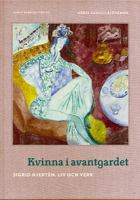 Kvinna i avantgardet: Sigrid Hjertén - liv och verk