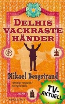 Delhis vackraste händer