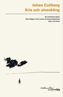 Kris och utveckling: Ny omarbetad utgåva (Med tillägg av Tom Lundin om katastrofpsykiatri)